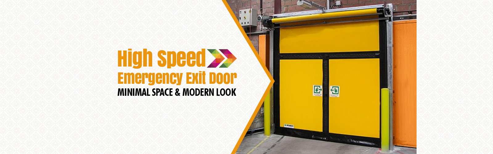 High Speed Door <span> Emergency Exit Door