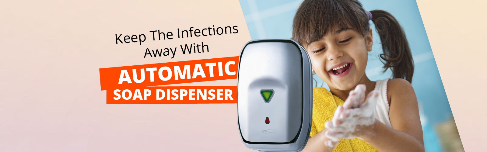 Soap Dispenser <span> User Friendly